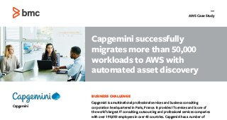 CapGemini migrates 50,000+ workloads to AWS with automated asset discovery