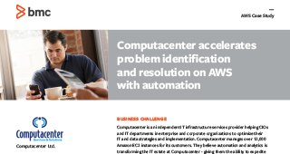 Computacenter accelerates problem identification and resolution on AWS with automation