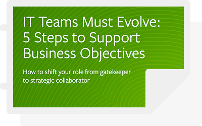IT Teams Must Evolve: 5 Steps to Support Business Objectives